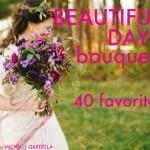 Beautiful Days Bouquets  –  40 favorites !